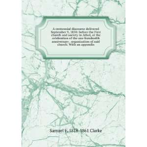 of said church. With an appendix: Samuel F. 1818 1861 Clarke: Books