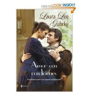 Amor con condiciones (9788408087632) Laura Lee Guhrke