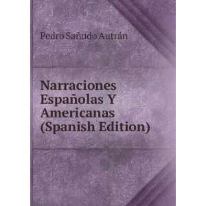 olas Y Americanas (Spanish Edition): Pedro Sañudo Autrán: Books