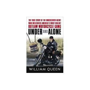 Who Infiltrated America`s Most Violent Outlaw Motorcycle Gang: Books
