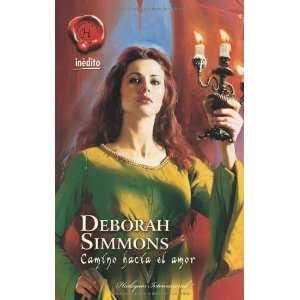 Camino hacia el amor (9788467173826) Deborah Simmons