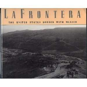 United States Border With Mexico (9780151473151) Alan Weisman Books