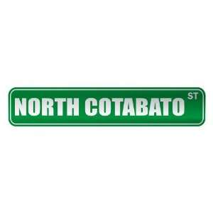 NORTH COTABATO ST  STREET SIGN CITY PHILIPPINES: Home