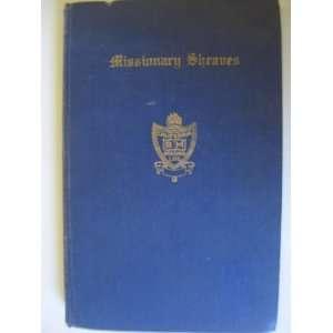 Sheaves California Bm Mission LDS: Missionary Sheaves: Books