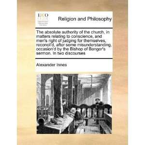 sermon. In two discourses (9781170990643) Alexander Innes Books