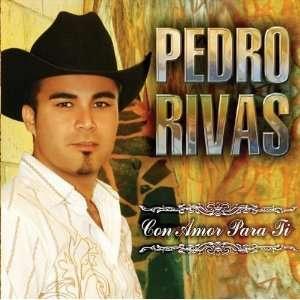Con Amor Para Ti: Pedro Rivas: Music