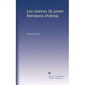 la joven literatura chilena) (Spanish Edition): Armando. Donoso: Books
