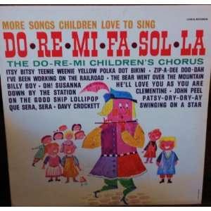 More Songs Children Love to Sing Do~Re~Mi~Fa~Sol~La