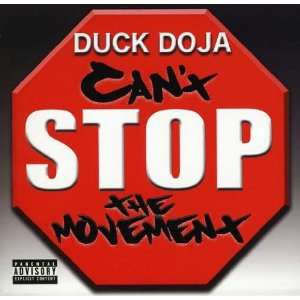 Cant Stop the Movement: Duck Doja: Music