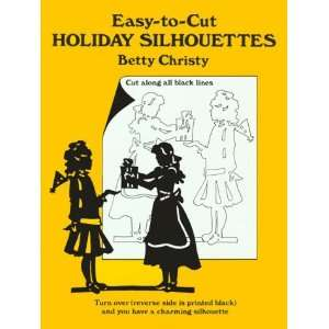 Silhouettes (Paper Craft Series) (9780486266282) Betty Christy Books