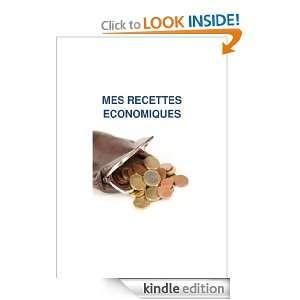 Mes recettes économiques (French Edition): Fabrice Pauget: