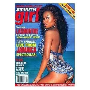 Smooth Girl Magazine #6: Lashonte: Smooth Girl Magazine: Books