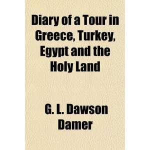 , Egypt and the Holy Land (9781150904387) G. L. Dawson Damer Books