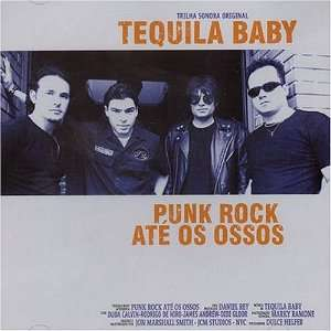 Punk Rock Ate Os Ossos Tequila Baby Music