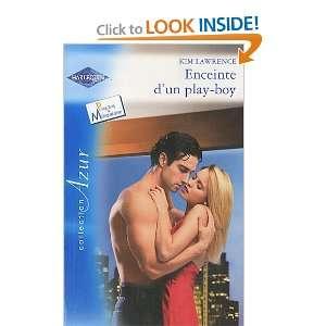 Enceinte dun play boy (French Edition) Kim Lawrence 9782280219204