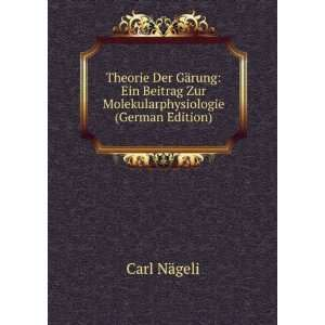 Zur Molekularphysiologie (German Edition): Carl Nägeli: Books