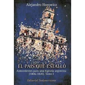 El pais que estallo / The Country that Erupted (Spanish