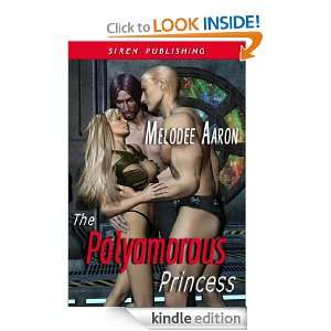 The Polyamorous Princess (Siren Publishing Menage Amour): Melodee