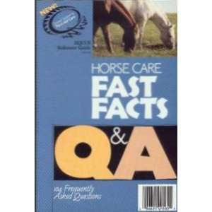 Care Fast Facts): editors Of Equus Magazine/ Mary Kay Kinnish: Books