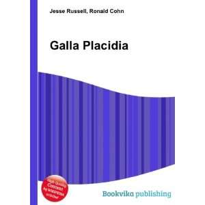 Galla Placidia: Ronald Cohn Jesse Russell: Books