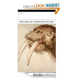 The Book with Twelve Tales: John Gallas:  Kindle Store