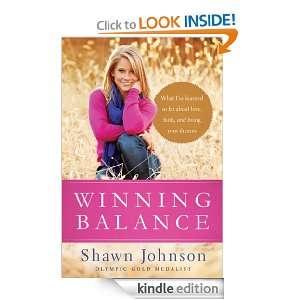 Winning Balance Nancy French, Shawn Johnson  Kindle Store
