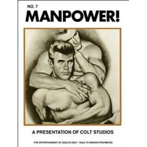 Manpower #7. A Presentation of Colt Studios: Colt Studio