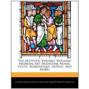 Romanesque, Gothic, and More) (9781241049010) Beatriz Scaglia Books