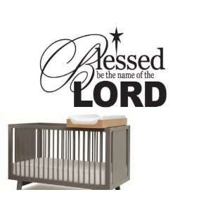 Blessed be the name of the lordvinyl Decal Wall Sticker