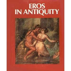 Eros in Antiquity Arnoldo Mondadori, Antonia Mulas Books