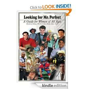 Looking for Mr. Perfect: A Guide for Women of All Ages: Ed.D. Joan
