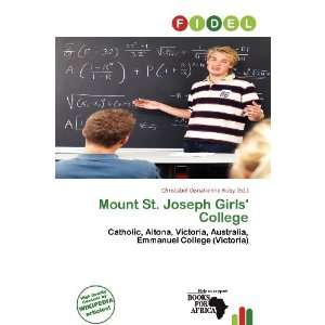 Mount St. Joseph Girls College (9786136888972