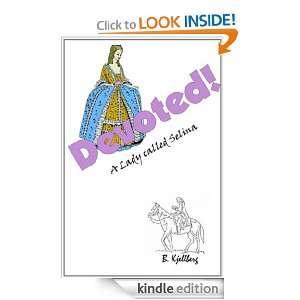 Devoted! A Lady called Selina: B Kjellberg:  Kindle Store