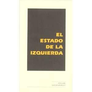El estado de la izquierda (Spanish Edition) (9788480021272
