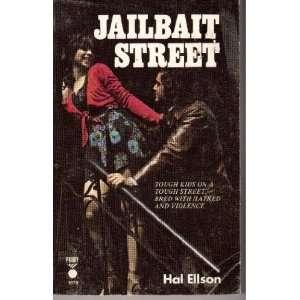Jailbait Street Hal Ellson Books