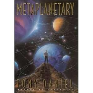 Metaplanetary A Novel of Interplanetary Civil War  Author  Books
