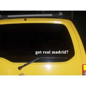 got real madrid? Funny decal sticker Brand New