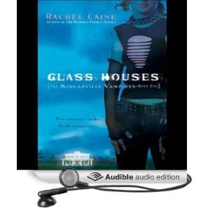 Glass Houses Morganville Vampires, Book 1 [Unabridged] [Audible