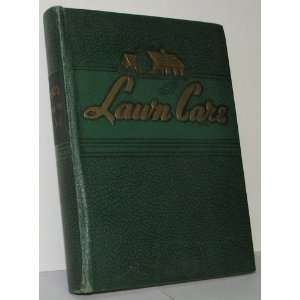 Lawn Care; A Bulletin Service for Turf Enthusiasts: O. M. Scott U Sons
