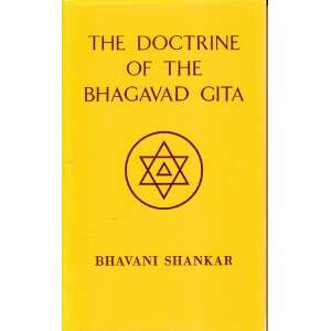 Doctrine of the Bhagavad Gita: Sangam Text (Theosophical