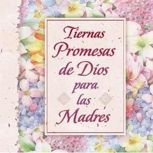 Tiernas Promesas De Dios Para Las Madres (9780881136463
