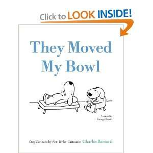 They Moved My Bowl: Dog Cartoons by New Yorker Cartoonist