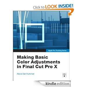 Pro Training Series Making Basic Color Adjustments in Final Cut Pro X