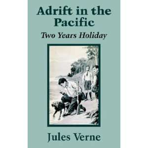 in the Pacific Two Years Holiday [Paperback] Jules Verne Books