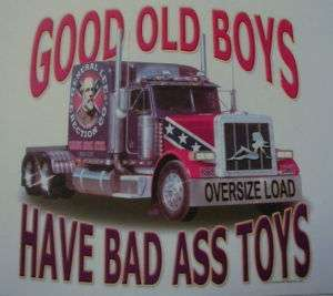 DIXIE GOOD OLE BOYS HAVE BAD 18 WHEELER REBEL SHIRT