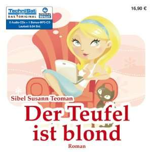 com Der Teufel ist blond (9783836801218) Sibel Susann Teoman Books