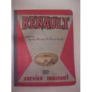 Renault Dauphine Service Manual 1959 (Renault Dauphine