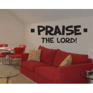 Praise the lord vinyl Decal Wall Sticker Mural