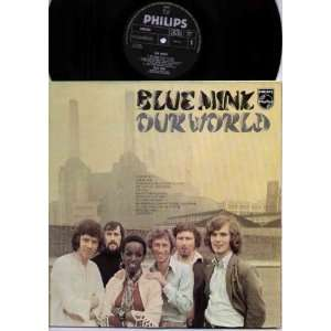 BLUE MINK   OUR WORLD   LP VINYL BLUE MINK Music