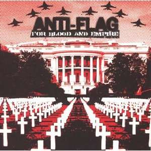 For Blood & Empire: Anti Flag: Music